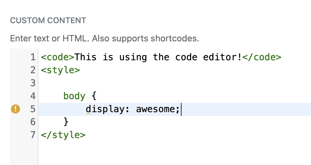 Screenshot of Custom Content field with code editor active
