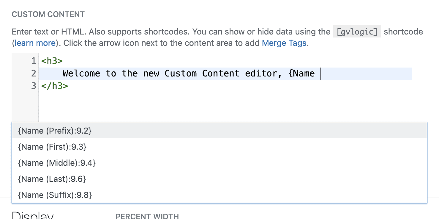 Custom Content field with HTML shown and Gravity Forms Merge Tag autocomplete search form expanded.