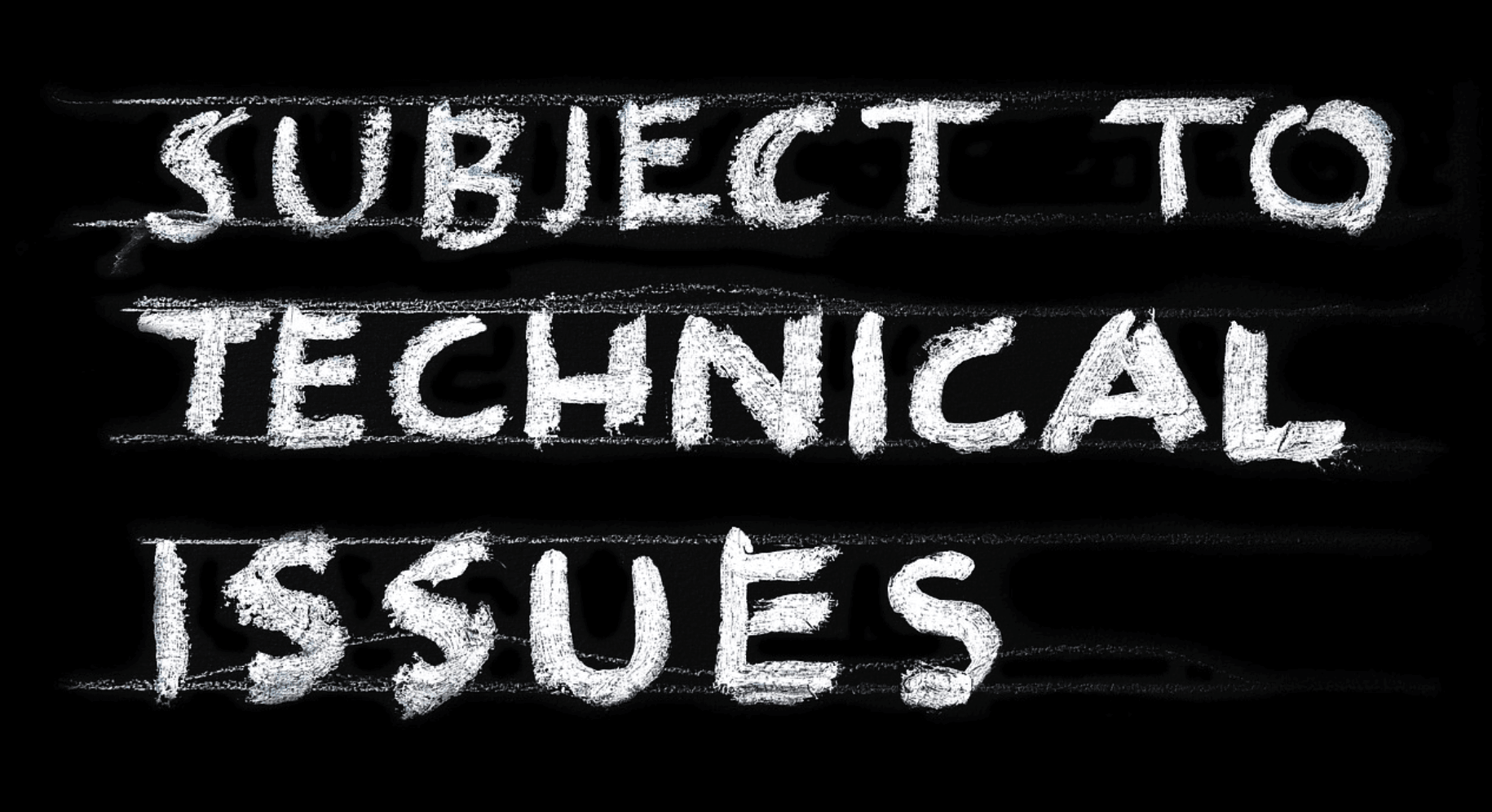subject to technical issues - free image from https://pixabay.com/en/problem-technical-issues-technology-1951987/