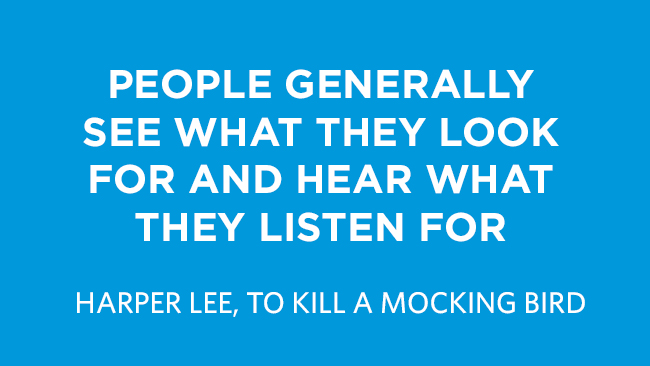 Confirmation Bias Quote by Harper Lee